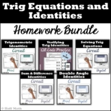 Trigonometric Equations and Identities HOMEWORK BUNDLE