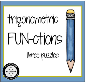 Trigonometric FUNCTIONS - THREE challenges
