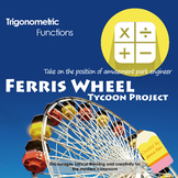 Trigonometric Modeling Amusement Park Project and Lab