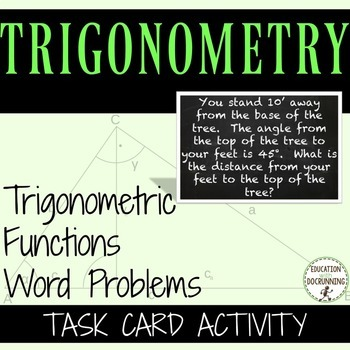 Trigonometric Function Word Problems Task Card Activity for Trigonometry