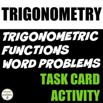 Trigonometric Function Word Problems Task Card Activity fo