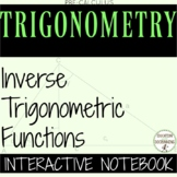 Inverse Trigonometric Functions Color Coded Interactive Notebook