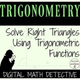 Trigonometric Functions Digital Math Detective Activity for Google Drive