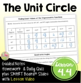 The Unit Circle (PreCalculus - Unit 4) DISTANCE LEARNING