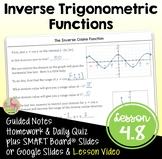 Inverse Trigonometric Functions with Lesson Video (Unit 4)