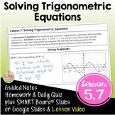 Solving Trigonometric Equations (PreCalculus - Unit 5) DIS