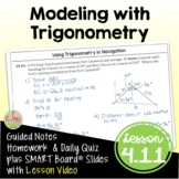 Modeling with Trigonometry with Lesson Video (Unit 4)