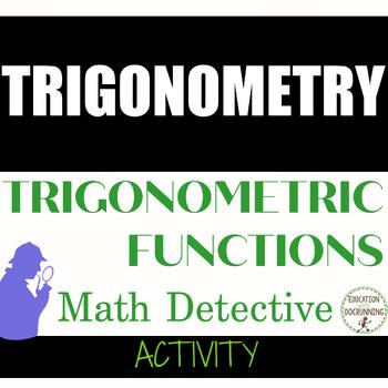 Trigonometric Functions Math Detective Activity