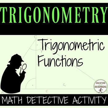 Trigonometric Functions Math Detective Activity