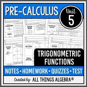 Trigonometric Functions (PreCalculus Curriculum - Unit 5)