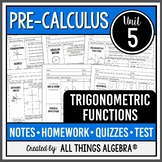 Trigonometric Functions (PreCalculus Curriculum - Unit 5) DISTANCE LEARNING