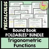 PreCalculus: Trigonometric Functions FOLDABLES Bundle