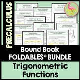 Trigonometric Functions FOLDABLES™ (PreCalculus - Unit 4)