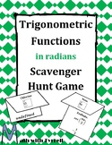 Trigonometric Functions in Radians Scavenger Hunt Game