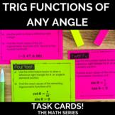 Trigonometric Functions of Any Angle Task Cards