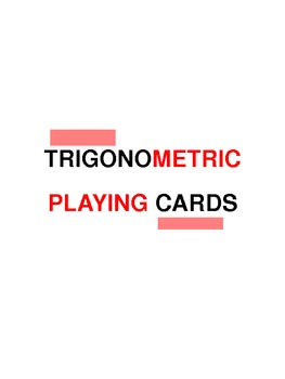 Trigonometric Identity Playing Cards ; Fun!