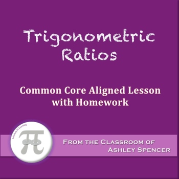 Trigonometric Ratios: Sine, Cosine, and Tangent (Lesson wi