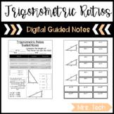 Trigonometric Ratios Guided Notes - Digital