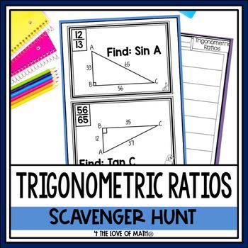 Trigonometric Ratios: Scavenger Hunt *QR Codes Optional!*