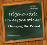 Trigonometric Transformations - Changing the Period of a Graph