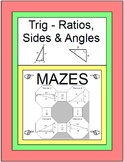 Trigonometry - 4 MAZES (SAME PRODUCT AS TRIG RATIO MAZES)