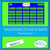 Algebra 2 - Smartboard Q and A Game - Trigonometry 1