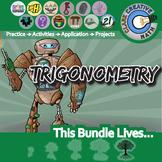 Trigonometry -- Geometry Curriculum Unit -- All You Need