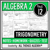 Trigonometry (Algebra 2 Curriculum - Unit 12) DISTANCE LEARNING