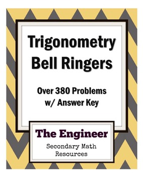 Trigonometry Bell Ringers / Do Now / Warm Up (over 380 problems w/ Answer Key)
