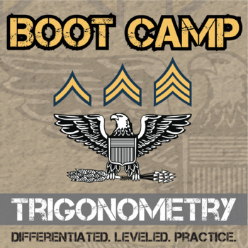 Trigonometry Boot Camp -- Differentiated Practice Assignments