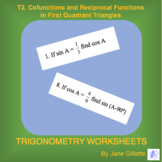 T2. Cofunctions and Reciprocal Functions in First Quadrant Triangles