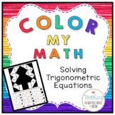Trigonometry Color My Math Solving Trigonometric Equations