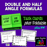 Trig Double Angle Half Angle Identities Task Cards + Foldable Distance Learning