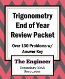 Trigonometry End of Year Review Packet / Final Exam Review