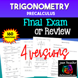 Trigonometry Final Exam or Practice Tests 160 questions