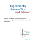 Trigonometry Final Review Test (and solutions)