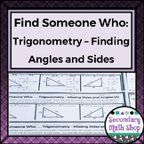 Trigonometry - Find Someone Who . . . Finding Angles and S