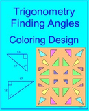 TRIGONOMETRY:  FIND ANGLE MEASURES - COLORING ACTIVITY