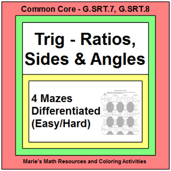 Trigonometry - Finding Trig Ratios, Sides, and Angles (4 MAZES) & 9 Exit ticket