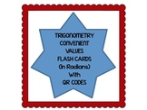 Trigonometry Flash Cards for Convenient Values with QR Codes (Radians)
