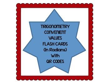 Trigonometry Flash Cards for Convenient Values with QR Codes (Radians)