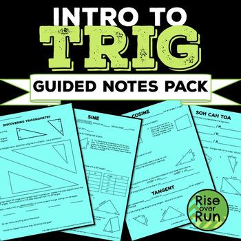 Trigonometry Intro Guided Notes SOH CAH TOA