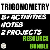 Trigonometry Curriculum Bundle for Algebra 2 Unit 13 or Tr