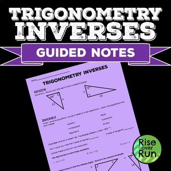 Trigonometry Inverses Guided Notes, Free