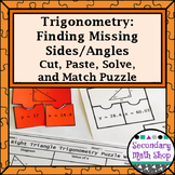 Trigonometry: Missing Sides and Angles Cut, Paste, Solve, Match Puzzle