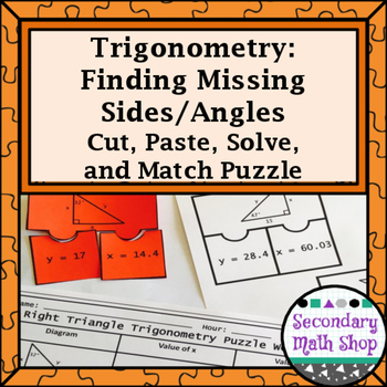 Trigonometry: Missing Sides and Angles Cut, Paste, Solve,