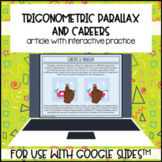 Trigonometry Parallax Careers for use with Google Slides™️