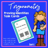 Trigonometry Proving Identities Task Cards (Trig Identities)  [SET ONE]
