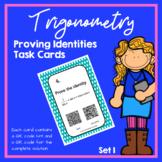 Trigonometry Proving Identities Task Cards (Trig Identities)  [SET ONE]