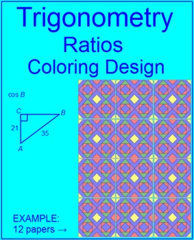 """Trigonometry Ratios - Coloring Activity # 2 (Easy/Hard versions) """"QUILT"""" Pattern"""